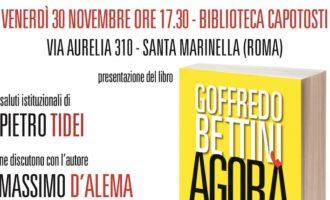 """Santa Marinella, venerdì la presentazione del libro di Goffredo Bettini """"Agorà"""""""