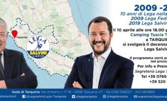 """La """"Lega Salvini Lazio"""" festeggia i primi dieci anni di vita grande festa a Tarquinia"""