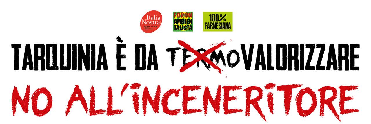 Tarquinia è da valorizzare NO all'inceneritore